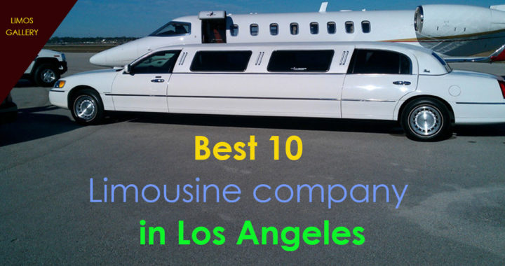 Best 10 Limousine company in Los Angeles